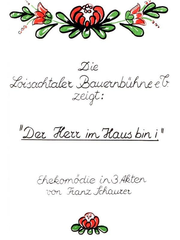Die Loisachtaler Bauernbühne e.V. | 1982 spielten wir: Der Herr im Haus bin i | Eine Ehekomödie in 3 Akten von Franz Schauzer